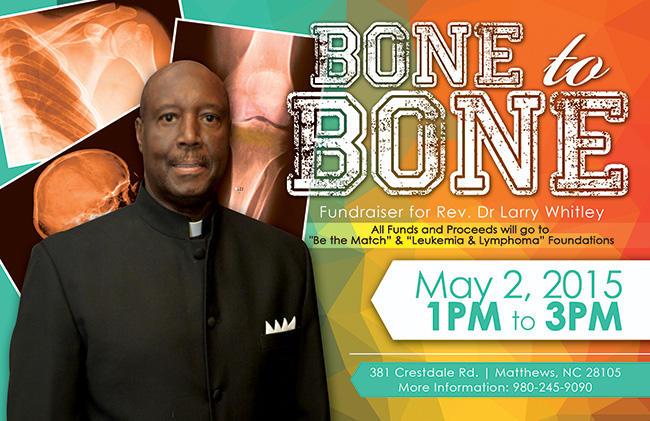 Bone to Bone Fundraiser for Rev. Dr. Larry Whitley