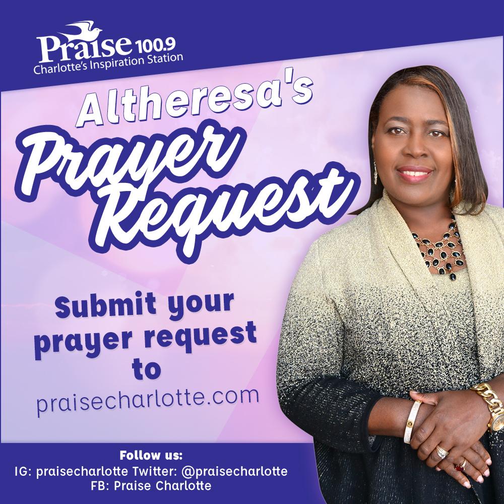 Altheresa's Prayer Request